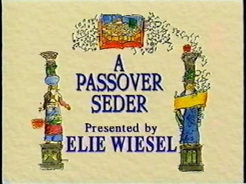 A Passover Seder by Elie Wiesel